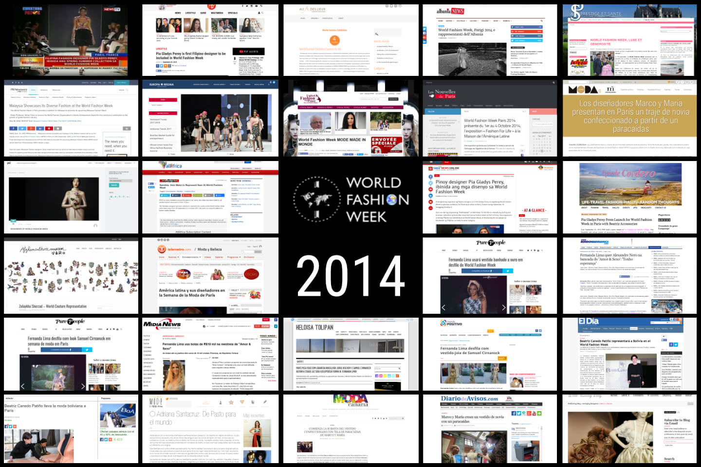In 2014, World Fashion Week<sup>®</sup> Reach an advertising value of over $70 million worldwide